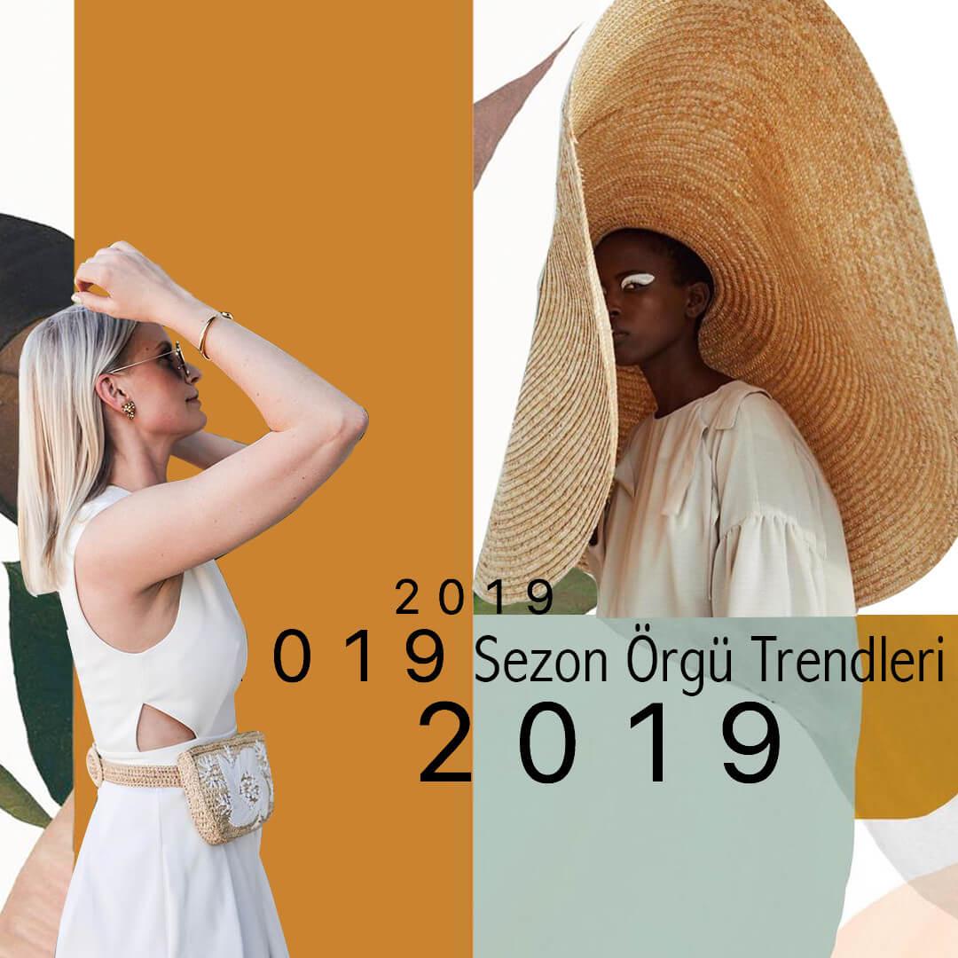 2019-sezon-orgu-trendleri